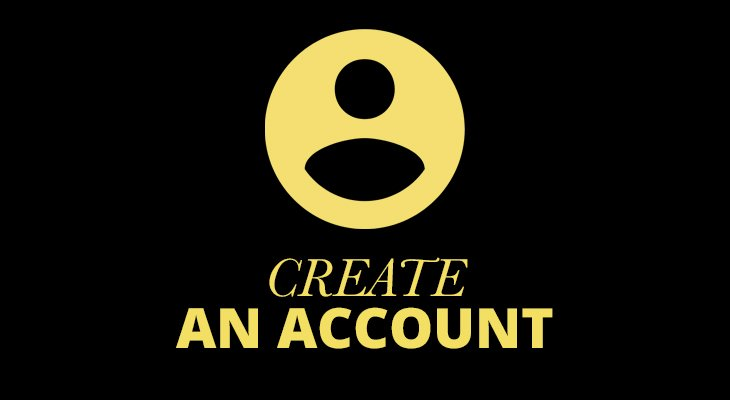 Create an account with us.